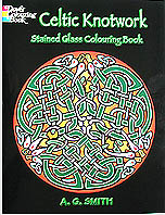 Celtic Knotwork Stained Glass Coloring Book By A G Smith Sixteen Full Page Plates Of Traditional Designs On Translucent Paper Some With Animal